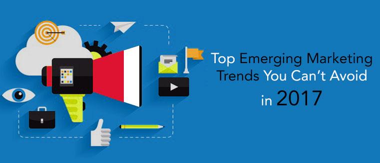 Emerging-Marketing-Trends-2017