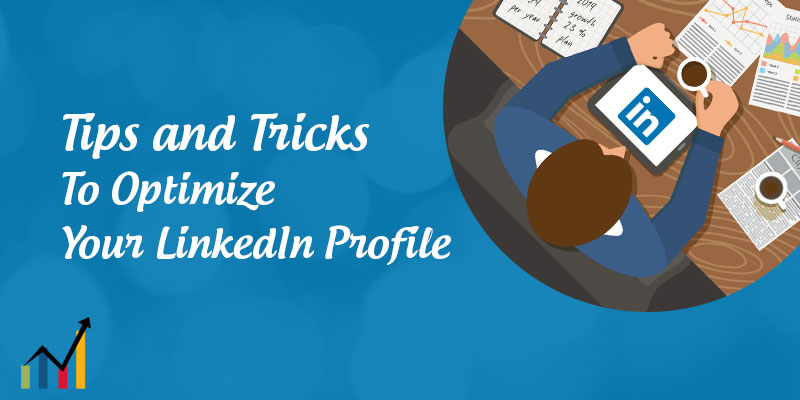 """Use LinkedIn To Get Hired Linkedin profile LinkedIn All-Star Profile What are the 10 things you need to have on your LinkedIn profile to make it """"relevant"""" to LinkedIn How to put LinkedIn on your resume How to optimize LinkedIn for job search How to optimize your LinkedIn profile for recruiters LinkedIn profile tips for job seekers"""