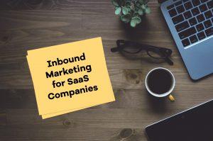 Inbound Marketing for SaaS Companies