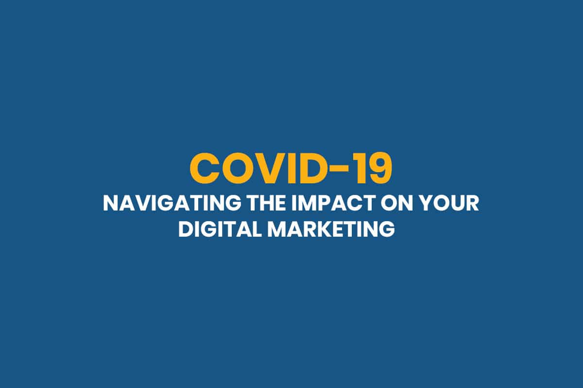 COVID-19 Impact on Digital Marketing